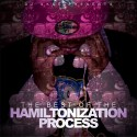 Charles Hamilton - The Best Of The Hamiltonization Process mixtape cover art