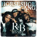 Horseshoe Gang - R&B (Rap & Bitches) mixtape cover art