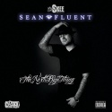 Sean Fluent - The Next Big Thing mixtape cover art