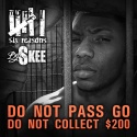 Six Reasons - Do Not Pass Go, Do Not Collect $200 mixtape cover art