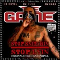 The Game - Stop Snitchin, Stop Lyin (2005) mixtape cover art
