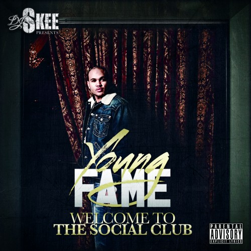 young fame welcome to the social club dj skee. Black Bedroom Furniture Sets. Home Design Ideas