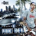 Young Life - Perfect Time'n mixtape cover art