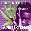 Like A Thug (Young Thug Randos) mixtape cover art