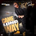 El Ray - Came A Long Way mixtape cover art