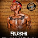 Rush 1K - Ambitions Of A Writer mixtape cover art