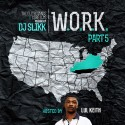 W.O.R.K. 5 (Hosted By Lul Keith) mixtape cover art