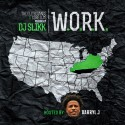 W.O.R.K. 3 (Hosted By Darryl J) mixtape cover art