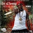 Bo Champ - Truth Be Told mixtape cover art