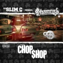 Shamrock - The Chop Shop mixtape cover art