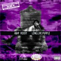 A$AP Rocky - Long Live Purple mixtape cover art