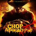 Chop Apocalypse 3 (Chopped Not Slopped) mixtape cover art