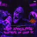 Chop Apocalypse: Nightmare On Chop St. mixtape cover art