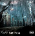 DanV Hefner - Drop The Pin mixtape cover art