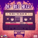 Dat Boi Heazy - The Heazy Tape (Chopped Not Slopped) mixtape cover art