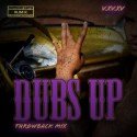 Dubs Up #TBT (Chopped Not Slopped) mixtape cover art