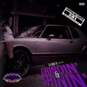 Grindin' & Shinin' (Chopped Not Slopped) mixtape cover art