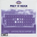 Illicit Activities 4: Prey IV Reign (Chopped Not Slopped) mixtape cover art