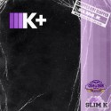 Kilo Kish - K+ (Chopped Not Slopped) mixtape cover art