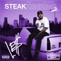 Le$ - Steak X Shrimp Vol. 2 (Chopped Not Slopped) mixtape cover art