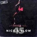 Nice & Slow 45 (Sexual Eclipse) (Chopped Not Slopped) mixtape cover art