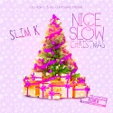 Nice & Slow Christmas mixtape cover art