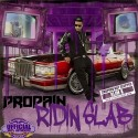 Propain - Ridin' Slab (Chopped Not Slopped) mixtape cover art