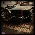 Slab Holiday (Chopped Not Slopped) mixtape cover art