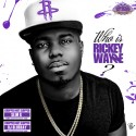 T-Wayne - Who Is Rickey Wayne (Choppsed Not Slopped) mixtape cover art