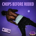 Travis Scott - Chops Before Rodeo mixtape cover art