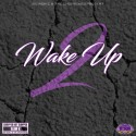 #WakeUp 2 mixtape cover art