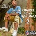 T-Slang - Chances Make Champions 2 mixtape cover art