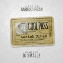 Aarick Urban - Cool Pass mixtape cover art