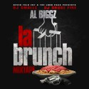 Al Biggz - Brunch mixtape cover art