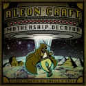 Aleon Craft - Mothership Decatur mixtape cover art