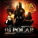A.R. - Bi Polar mixtape cover art