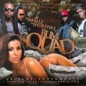 B.U.M. Squad - Bitches Under Money mixtape cover art