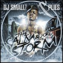 Plies - The Calm Before The Storm mixtape cover art