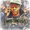 Chopper City - Famous & Dangerous mixtape cover art