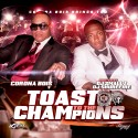 Corona Bois - Toast To The Champions mixtape cover art