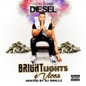 Diesel - Bright Lights & Vices mixtape cover art