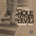 DND Worldwide - Hole Nother Level mixtape cover art