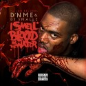 D'NME - I Smell Blood In The Water mixtape cover art