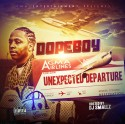 Dopeboy - Unexpected Departure mixtape cover art