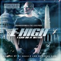 E-High - I Can Do It Better mixtape cover art