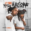EZ & Trilla - You're Welcome mixtape cover art