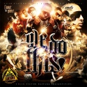Flame Tha Game - We Do This mixtape cover art