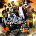 Florida Trafficking mixtape cover art