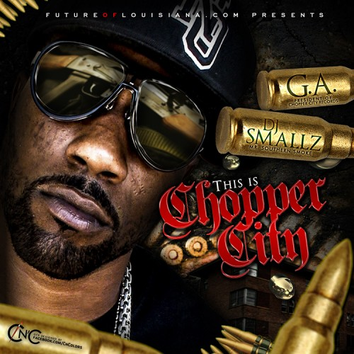 Gar – This Is Chopper City [Mixtape]