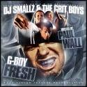 The G.R.i.T Boys: G Boy Fresh (Hosted By Paul Wall) mixtape cover art